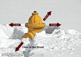 Clear fire hydrants from snow, and help the WGFC during the snowstorm.